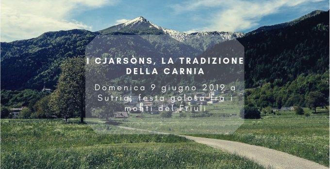 Festa golosa a Sutrio in Friuli dedicata ai Cjarsòns, la tradizione della Carnia